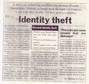 Identity Theft: Northern Michigan University Students Need to Worry About a New Kind of Crime (Sept. 26, 1996)